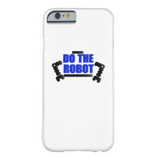 Do The Robot Robotics Engineering Program Streamm Barely There iPhone 6 Case