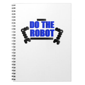 Do The Robot Robotics Engineering Program Streamm Spiral Notebook