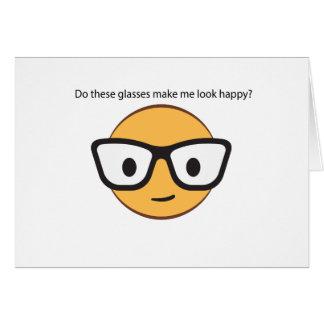 Do these glasses make me look happy? (yep!) card