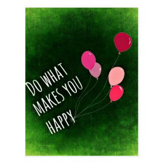 Do What Makes You Happy Inspirational Quote Postcard
