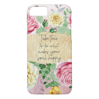 Do What makes your Soul Happy Quote iPhone 8/7 Case