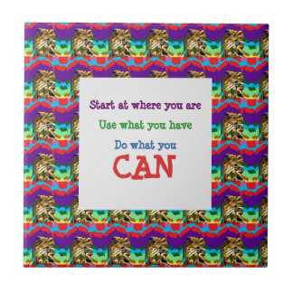 Do what you can wisdom quote text words saying ceramic tile