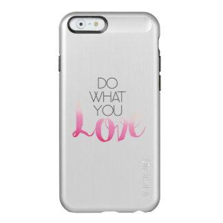 Do What You Love 2 Incipio Feather® Shine iPhone 6 Case