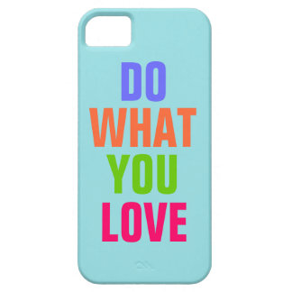 Do What You Love, Blue background iPhone 5 iPhone 5 Cover