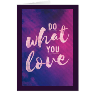 Do what you love - bright typography note card
