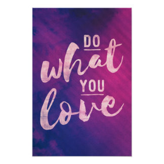 Do what you love - bright typography poster