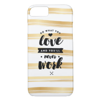 Do What You Love Gold iPhone Case | Quotes