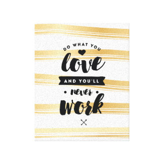 Do What You Love Gold Stripe Canvas Print | Quotes