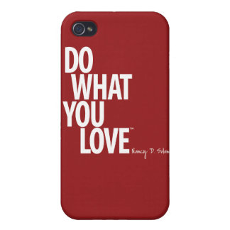 Do What You Love iPhone 4 Case