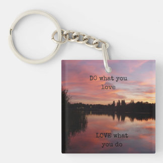 """""""DO what you love LOVE what you do"""" keyring Double-Sided Square Acrylic Keychain"""