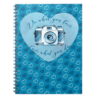 Do what you love, Love what you do Notebook