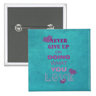 Do what you love motivational text typography 2 inch square button