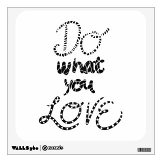 Do what you love motivational typography wall decal
