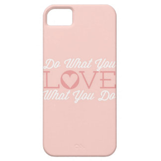 Do What You Love (pink) iPhone 5 Case