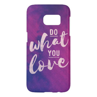Do what you love - pink typography Galazy s7 case