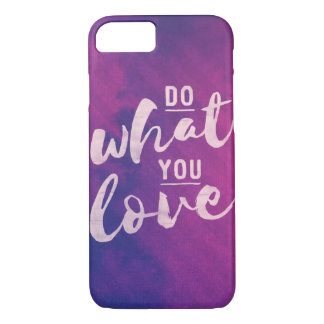 Do what you love - pink typography iphone 7 case