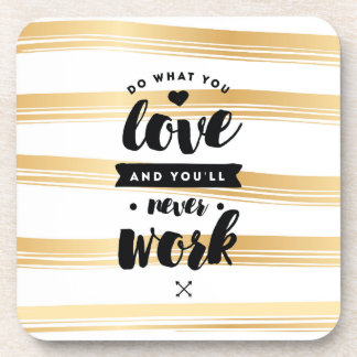 Do What You Love Set of 6 Coasters | Quotes