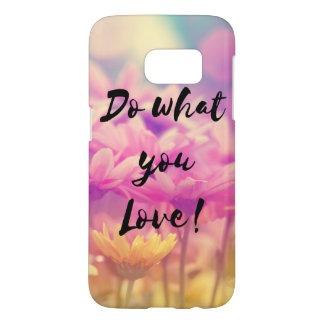 """""""Do what you Love"""" Typography Quote Purple Flowers Samsung Galaxy S7 Case"""