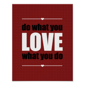 Do What You LOVE What You Do Poster - Red