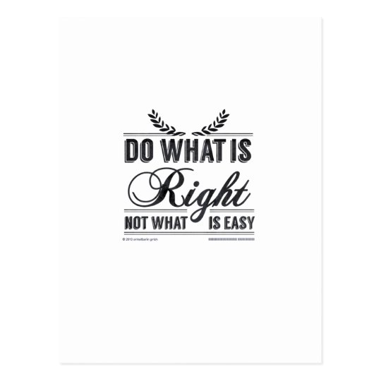 do what's right not what's easy. postcard