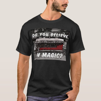 Do You Believe In Magic/ The Magic Wok T-Shirt
