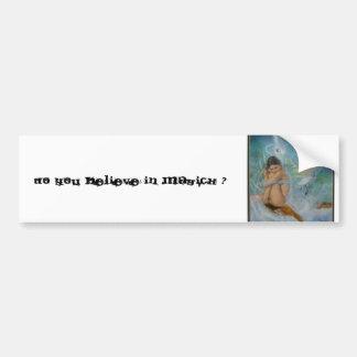 Do you believe in MAGICK ? Car Bumper Sticker