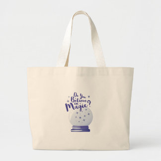 Do You Believe Large Tote Bag