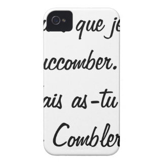 do you believe that I will succumb but known ace iPhone 4 Case-Mate Case