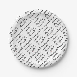 do you believe that I will succumb but known ace Paper Plate