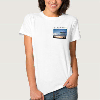 Do You Believe? - UFO Ladies T-Shirt