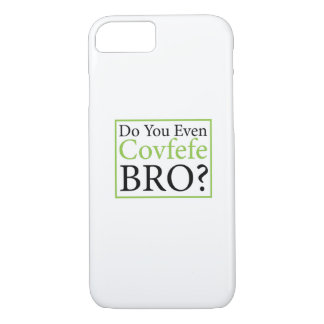 Do You Even Covfefe Bro? Funny Trump Gift Case-Mate iPhone Case
