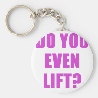 Do You Even Lift Key Chains