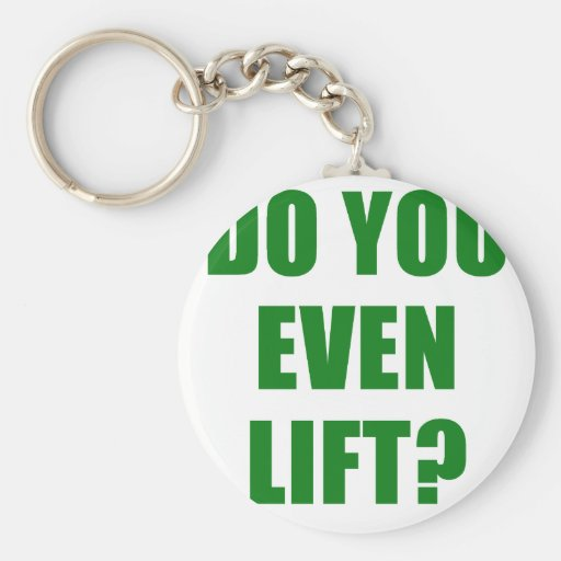 Do You Even Lift Keychain