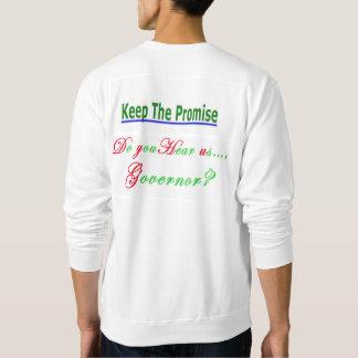 Do you Hear us Governor? [Lanterman Act] (2.0) Sweatshirt