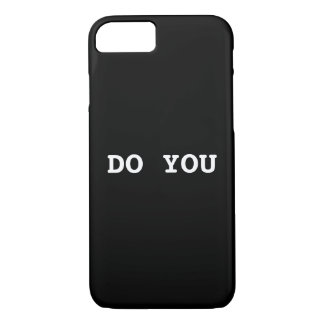 DO YOU iPhone 7 case