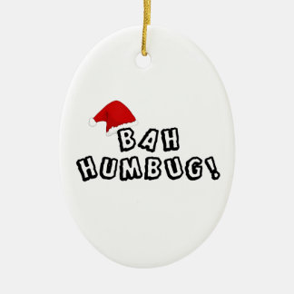 Do you know any BAH HUMBUGS? Ceramic Oval Ornament