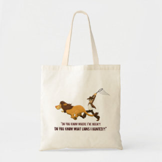 """""""Do You Know What Lions I Hunted?"""" Tote Bag"""
