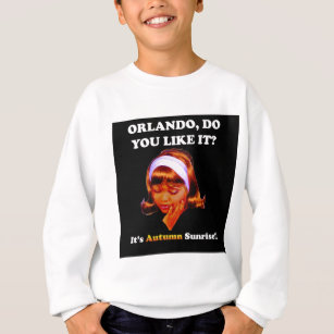 Do You Like It Orlando? It's Autumn Sunrise Sweatshirt