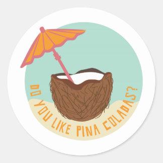 Do You Like Pina Coladas? Stickers