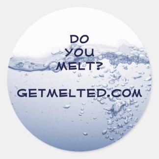 DO YOU MELT? Sticker
