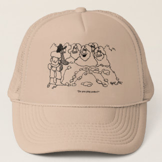 """Do you play poker?"" Trucker Hat"