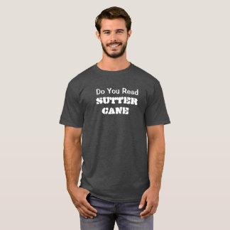 Do You Read Sutter Cane T-Shirt