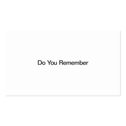Do You Remember Business Cards