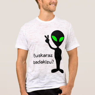 Do you speak Basque? T-Shirt