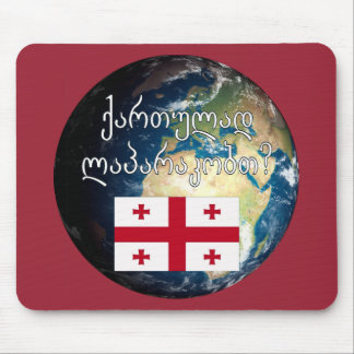 Do you speak Georgian? in Georgian. Flag & Earth Mouse Pad