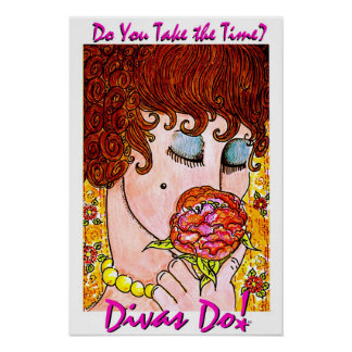 Do You Take The Time? Divas Do!tm  Poster