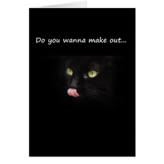 Do You Wanna Make Out? Card
