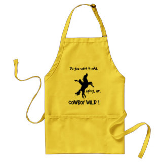 Do you want it mild, spicy, or COWBOY WILD! Standard Apron