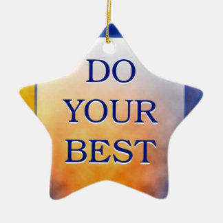 Do Your Best-3 Word Quote Ceramic Star Ornament