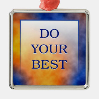 Do Your Best-3 Word Quote Silver-Colored Square Ornament
